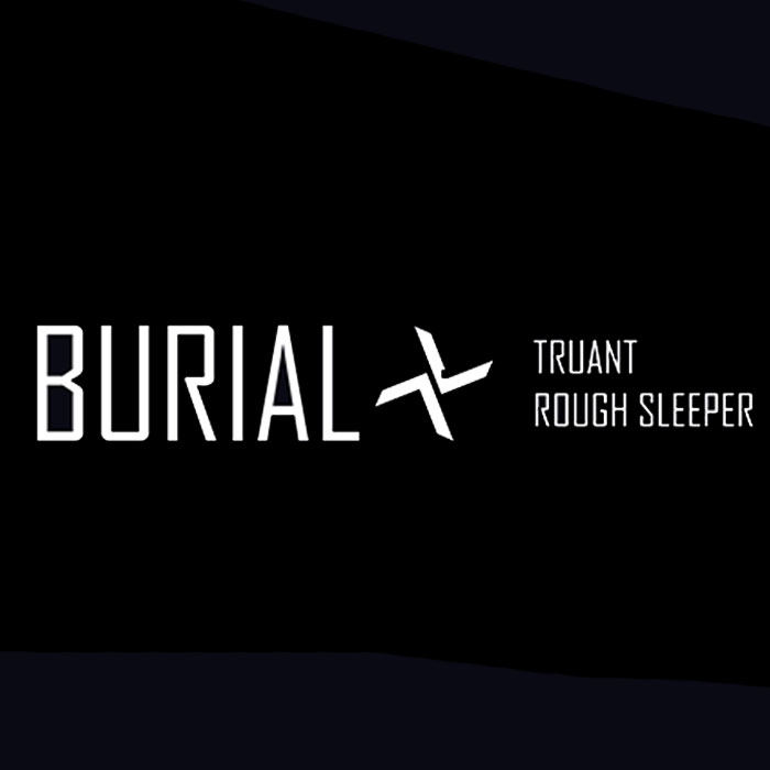 Burial - Truant / Rough Sleeper (HDB069)